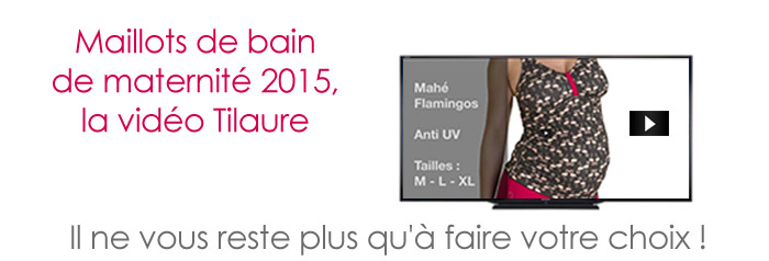 Video_maillots_bain_2015_Tilaure